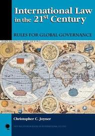International Law in the 21st Century by Christopher C. Joyner image
