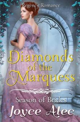 Diamonds of the Marquess by Joyce Alec