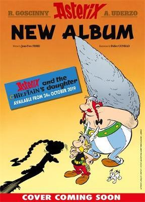 Asterix: Asterix and the Chieftain's Daughter by Jean-Yves Ferri image
