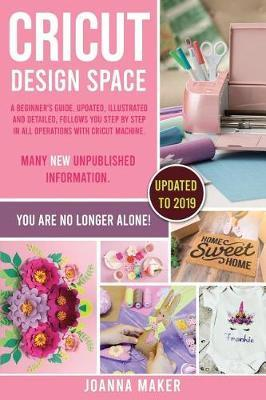 Cricut Design Space by Joanna Maker