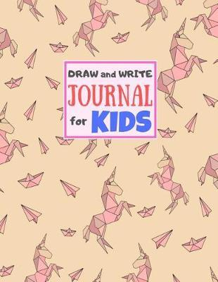 Draw and Write Journal for Kids by Yahir Gould Crafts