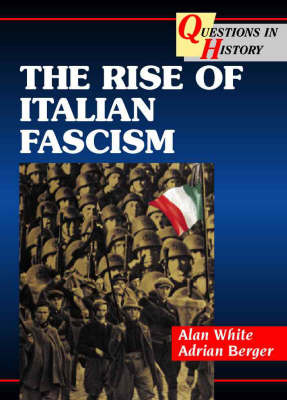The Rise of Italian Fascism by Andrew Boxer image