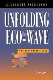 Unfolding the Eco-wave by Alexander Ryzhenkov