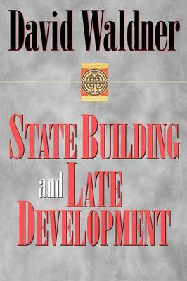 State Building and Late Development by David Waldner image