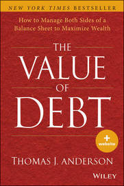 The Value of Debt by Thomas J. Anderson