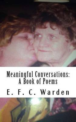 Meaningful Conversations by E F C Warden image