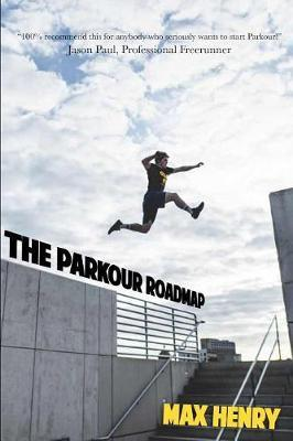 Parkour Roadmap by Max Henry