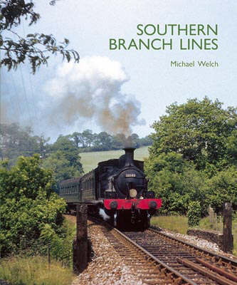 Southern Branch Lines by Michael Welch image
