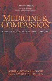 Medicine and Compassion by Chokyi Nyima Rinpoche image