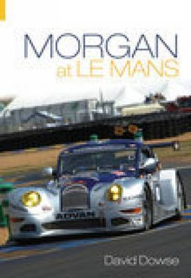 Morgan at Le Mans by David Dowse image