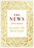 The News: A User's Manual by Alain de Botton