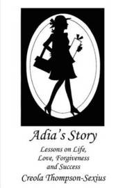 Adia's Story by Creola Thompson-Sexius image