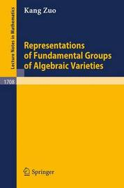 Representations of Fundamental Groups of Algebraic Varieties by K Zuo