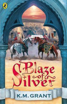 Blaze of Silver by K.M. Grant