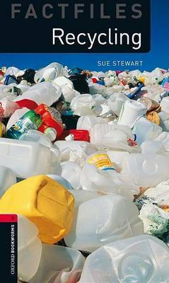 Oxford Bookworms Library Factfiles: Level 3:: Recycling by Sue Stewart image