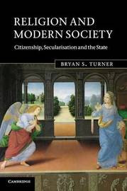 Religion and Modern Society by Bryan S Turner image