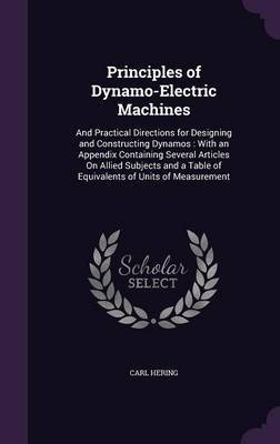 Principles of Dynamo-Electric Machines by Carl Hering image