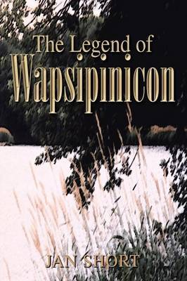 The Legend of Wapsipinicon by Jan Short image