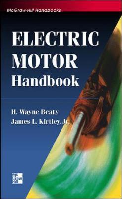 Electric Motor Handbook by H.Wayne Beaty