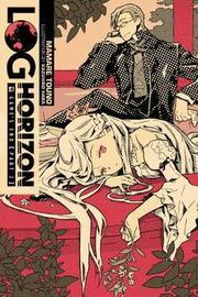 Log Horizon, Vol. 4 (light novel) by Mamare Touno