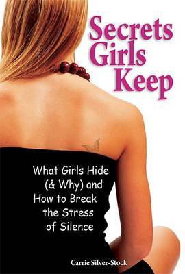 Secrets Girls Keep by Carrie Silver-Stock image