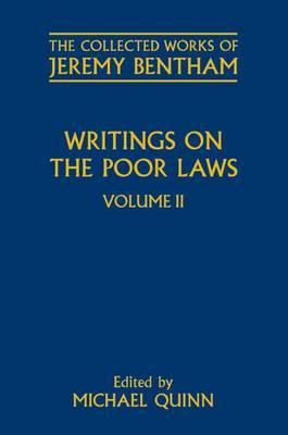 Writings on the Poor Laws: Volume II
