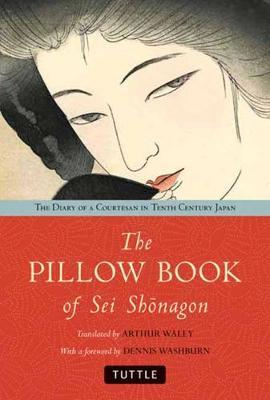Pillow Book of Sei Shonagon by Arthur Waley