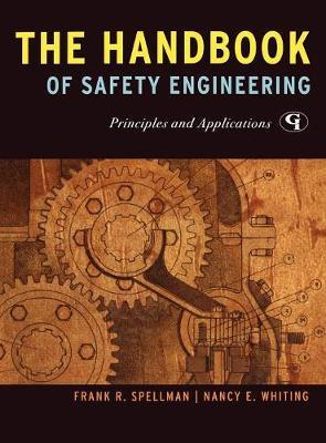 The Handbook of Safety Engineering by Frank R Spellman