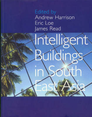 Intelligent Buildings in South East Asia by Andrew Harrison image