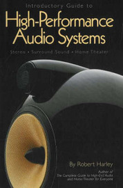 Introductory Guide to High-Performance Audio Systems by Robert Harley image