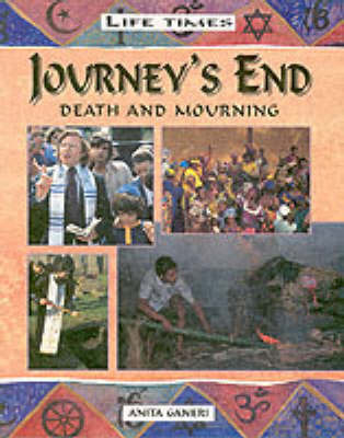 Journey's End: Death and Mourning by Anita Ganeri image