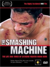 Smashing Machine, The - The Life And Times Of Mark Kerr on DVD