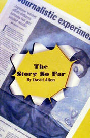 The Story So Far by David Allen