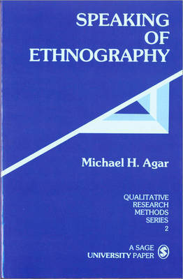 Speaking of Ethnography by Michael H. Agar