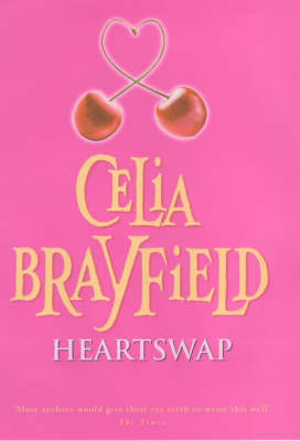 Heartswap by Celia Brayfield