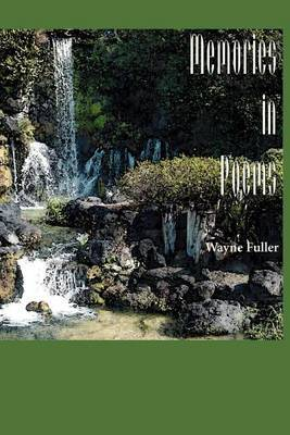 Memories in Poems by Wayne Fuller image