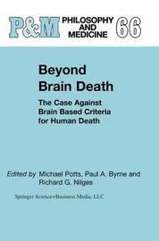 Beyond Brain Death