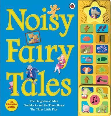 Noisy Fairy Tales