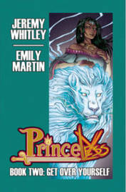 Princeless Book 2: Deluxe Edition Hardcover by Jeremy Whitley