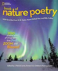 National Geographic Book of Nature Poetry by J.Patrick Lewis
