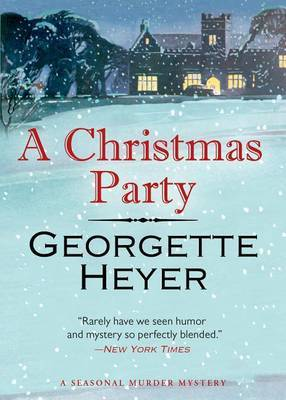 A Christmas Party by Georgette Heyer image