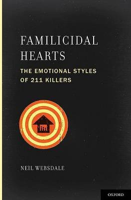 Familicidal Hearts by Neil Websdale