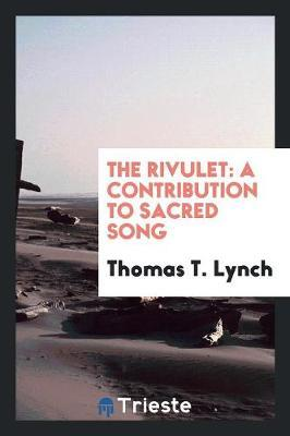 The Rivulet by Thomas T Lynch image
