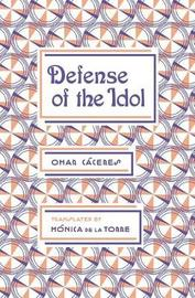 Defense of the Idol by Omar Caceres image