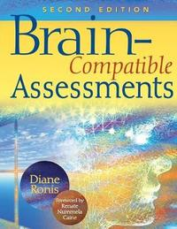 Brain-Compatible Assessments by Diane L. Ronis image