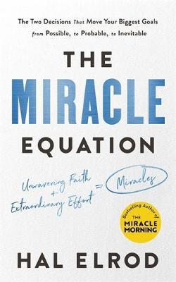 The Miracle Equation by Hal Elrod