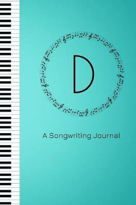 D A Songwriting Journal by Harmony Publishing image