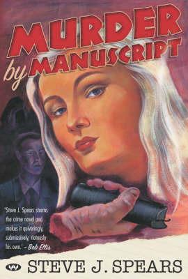 Murder by Manuscript by Steven J. Spears image