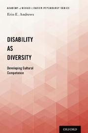 Disability as Diversity by Erin E. Andrews