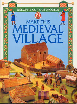 Make This Medieval Village by Iain Ashman image